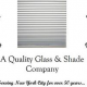 A Quality Glass and Shade